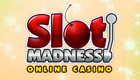 Turn to Slot Madness to End Up with Huge Winnings